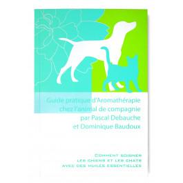 Guide pratique d'Aromathérapie animale