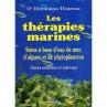Les Thérapies Marines du Docteur Dominique Hoareau - broché - 149 pages
