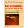 jean claude chaumat le ginseng racine de longue vie
